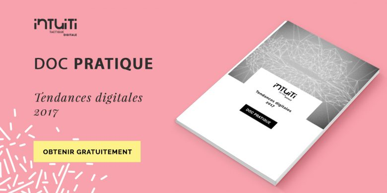 tendances-digitales-2017