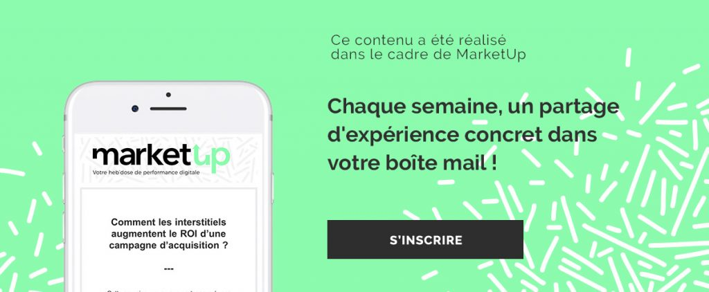 Marketup newsletter retour experience digitale marketing web
