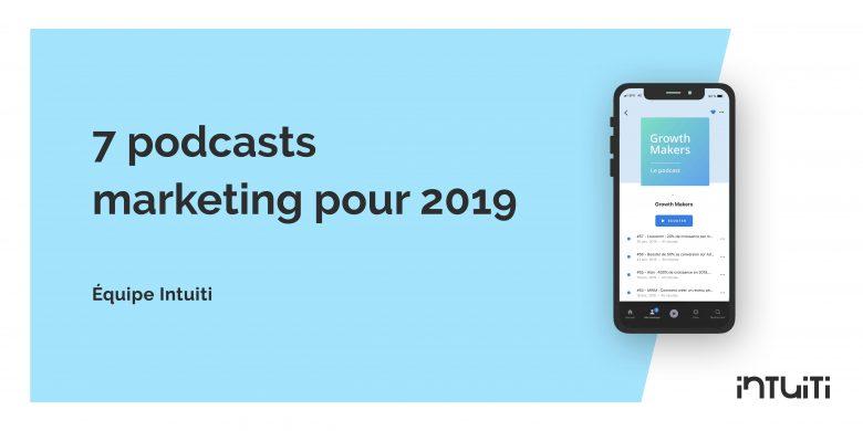 7 podcast pour 2019